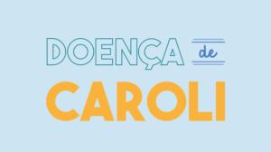 Doença de Caroli - capa